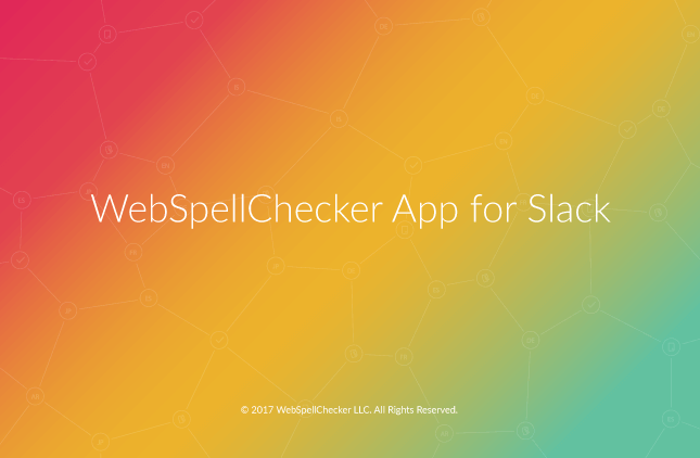 WebSpellChecker App for Slack!